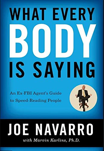 9781435156166: What Every Body Is Saying: An Ex-FBI Agent's Guide to Speed-Reading People