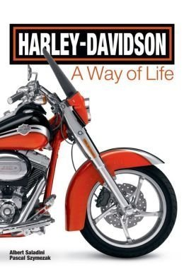 Harley Davidson, a Way of Life: Pascal Szymezak; Albert