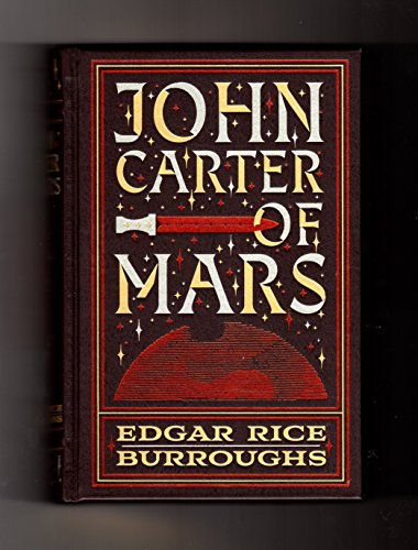 John Carter of Mars The First Five Novels (Leatherbound): Edgar Rice Burroughs