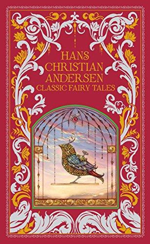 Hans Christian Andersen : Classic Fairy Tales
