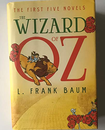 The Wizard of Oz: The First Five: L. Frank Baum