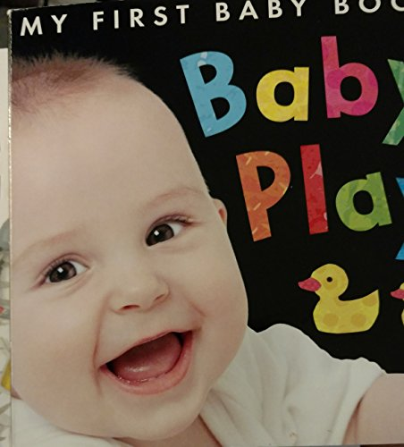 Baby Play (My First Baby Book): Little Tiger Press