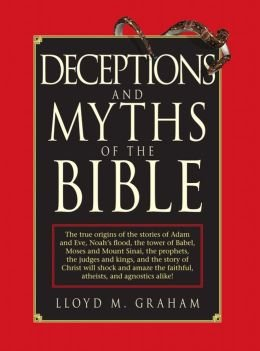9781435159914: Deceptions & Myths of the Bible