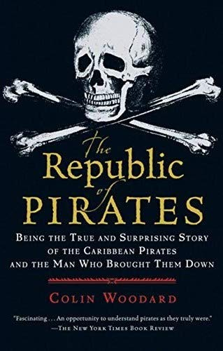 9781435159983: The Republic of Pirates: Being the True and Surprising Story of the Caribbean Pirates and the Man Who Brought Them Down
