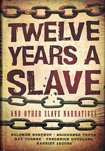 Twelve years a slave and other narratives: SOLOMON NORTRUP
