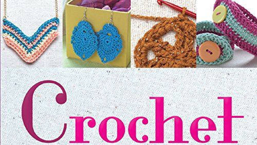 9781435161252: Crochet Jewelry: Crafty Accessories to Stitch and Wear