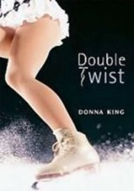 Double Twist (Going for Gold): King, Donna