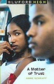9781435200142: A Matter of Trust (Bluford High)