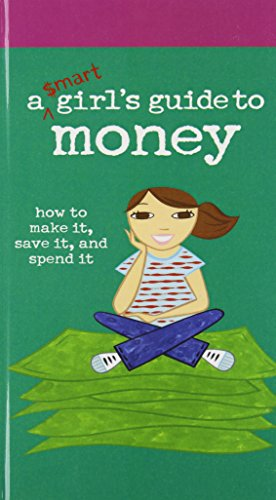 9781435200166: A Smart Girl's Guide to Money: How to Make It, Save It, and Spend It (American Girl Library)