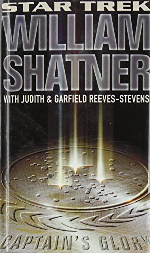 Captain's Glory (Star Trek) (1435201418) by Shatner, William; Reeves-Stevens, Garfield; Reeves-Stevens, Judith