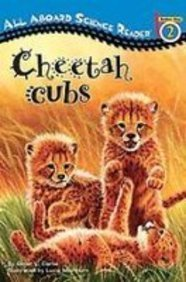 Cheetah Cubs (All Aboard Science Reader) (1435201531) by Ginjer L. Clarke