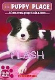 9781435202771: Flash (Puppy Place)