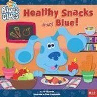 9781435203426: Healthy Snacks With Blue! (Blue's Clues)