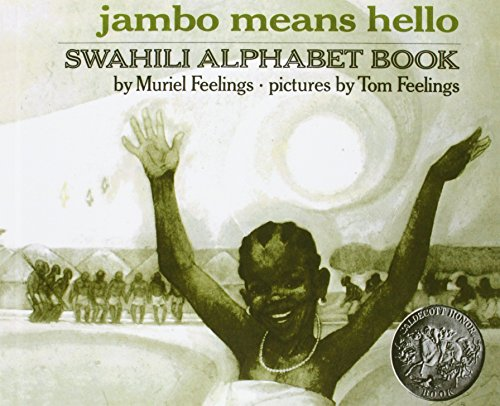 Jambo Means Hello: Swahili Alphabet Book: Muriel L. Feelings