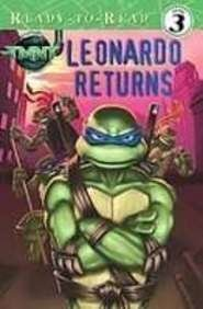 9781435204362: Leonardo Returns (Teenage Mutant Ninja Turtles Ready-to-Read)