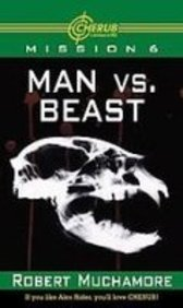 9781435204706: Man Vs. Beast (Cherub)