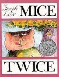 Mice Twice (143520476X) by Joseph Low