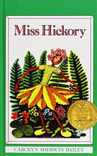 Miss Hickory: Carolyn Sherwin Bailey, Ruth Chrisman Gannett