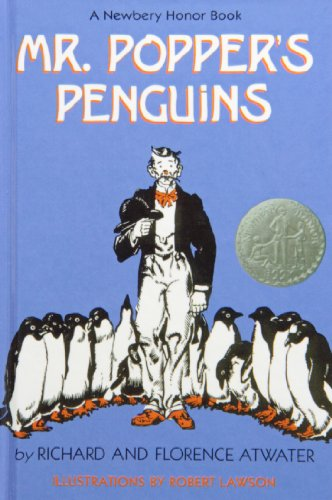 Mr. Popper's Penguins: Atwater, Richard; Atwater, Florence; Lawson, Robert [Illustrator]