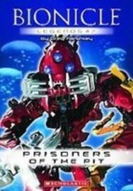 9781435205697: Prisoners of the Pit (Bionicle Legends)