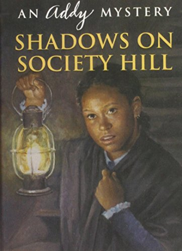 9781435206298: Shadows on Society Hill: An Addy Mystery (American Girl Mysteries)