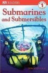 9781435206700: Submarines and Submersibles (Dk Readers. Level 1)