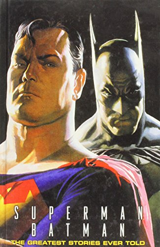 Superman Batman: The Greatest Stories Ever Told
