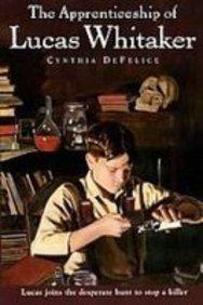 The Apprenticeship of Lucas Whitaker: Cynthia C. DeFelice