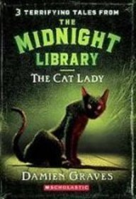 The Cat Lady (Midnight Library): Graves, Damien