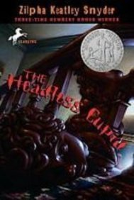The Headless Cupid: Snyder, Zilpha Keatley