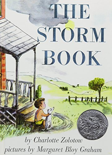 The Storm Book (1435208099) by Charlotte Zolotow; Margaret Bloy Graham