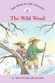 9781435208292: The Wind in the Willows 3: The Wild Wood (Easy Reader Classics)