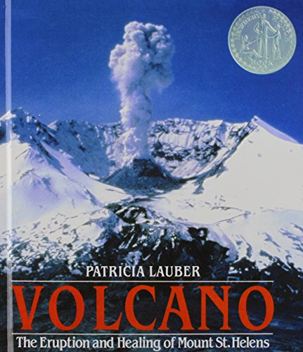 Volcano: The Eruption and Healing of Mount St. Helens: Lauber, Patricia