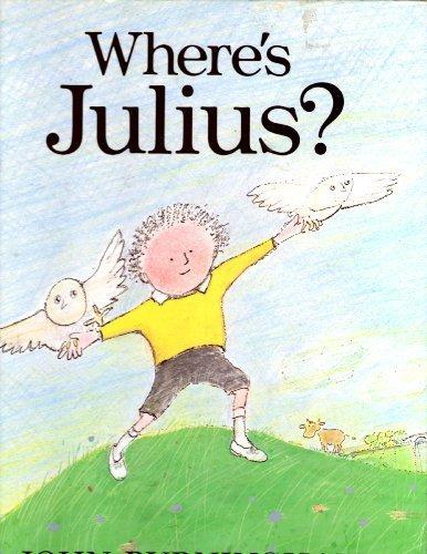 Where's Julius (9781435208940) by John Burningham