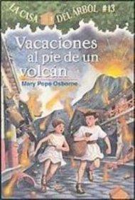 9781435209329: Vacaciones Al Pie De Un Volcan / Vacation Under the Volcano (Magic Tree House) (Spanish Edition)