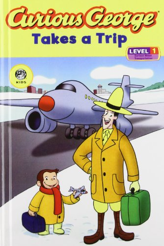Curious George Takes a Trip (Curious George Early Readers): Rey, H. A., Rey, Margret