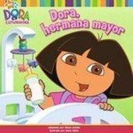 Dora, Hermana Mayor (Dora La Exploradora/Dora the: Alison Inches (Adapter),