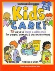Kids Care!: 75 Ways to Make a Difference for People, Animals & the Environment (Williamson Kids...