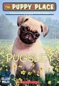 9781435210462: Pugsley (Puppy Place)