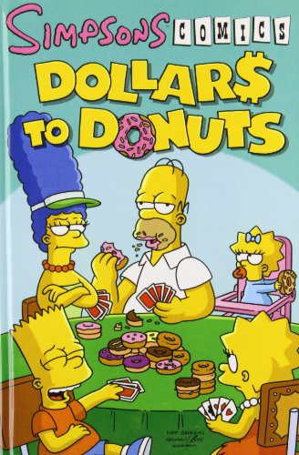9781435210516: Simpsons Comics Dollars to Donuts (Simpsons (Graphic Novels))