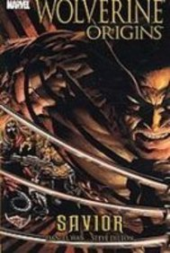 9781435210684: Wolverine: Origins: Savior