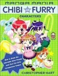 Manga Mania Chibi and Furry Characters: How to Draw the Adorable Mini-characters and Cool Cat-girls of Manga (143521238X) by Christopher Hart
