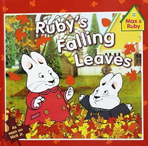 9781435220614: Ruby's Falling Leaves (Max and Ruby)