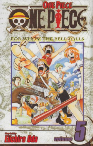 One Piece 5: For Whom the Bell Tolls (1435221508) by Oda, Eiichiro; Caselman, Lance