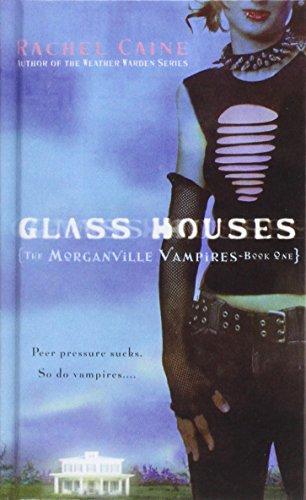 9781435222366: Glass Houses (Morganville Vampires, Book 1)