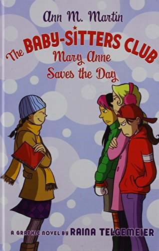 9781435224704: The Baby-sitters Club: Mary Anne Saves the Day (Baby-Sitter's Club Graphix)
