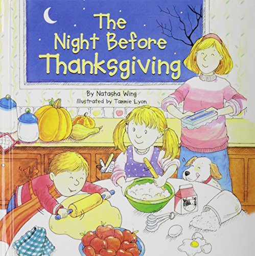 The Night Before Thanksgiving (Reading Railroad Books): Wing, Natasha