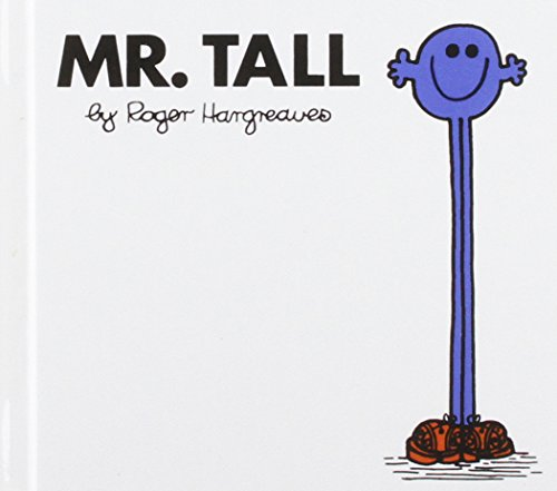 Mr. Tall (Mr. Men and Little Miss): Roger Hargreaves