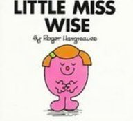 Little Miss Wise (Mr. Men and Little Miss): Hargreaves, Roger