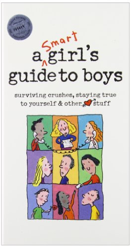 9781435231603: A Smart Girls Guide to Boys: Surviving Crushes, Staying True to Yourself & Other Stuff (American Girl Library)